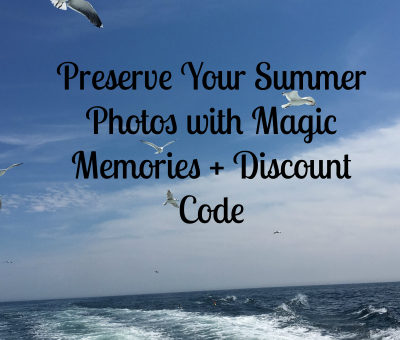 Preserve Your Summer Photos with Magic Memories + Discount Code